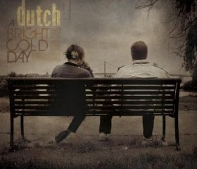 Dutch / A Bright Cold Day
