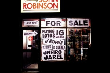 John Robinson / I Am Not For Sale