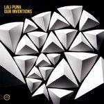 Lali Puna / Our Inventions
