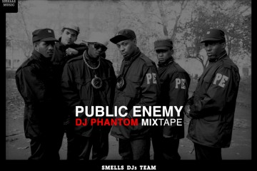 PUBLIC ENEMY – DJ PHANTOM MIXTAPE