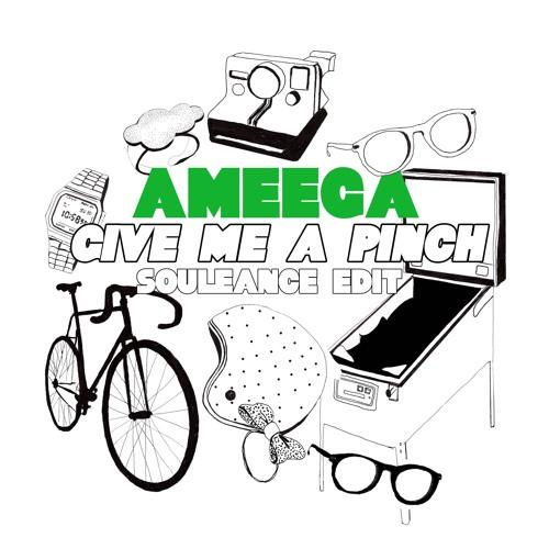 Ameega_GiveMeAPinch