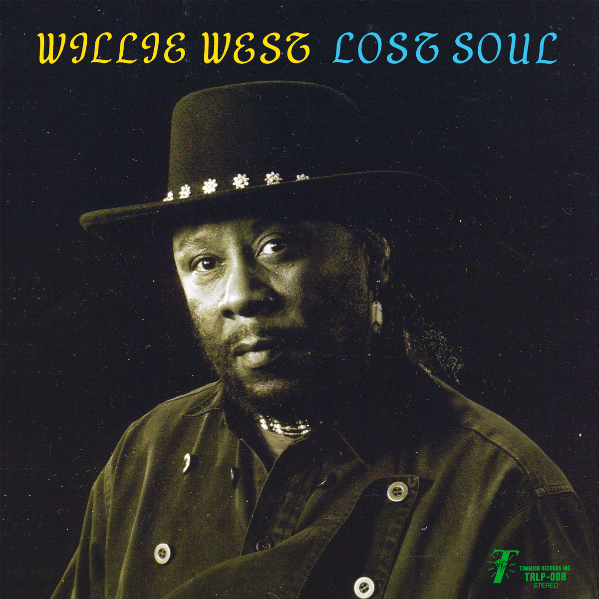 WILLIE WEST : LOST SOUL