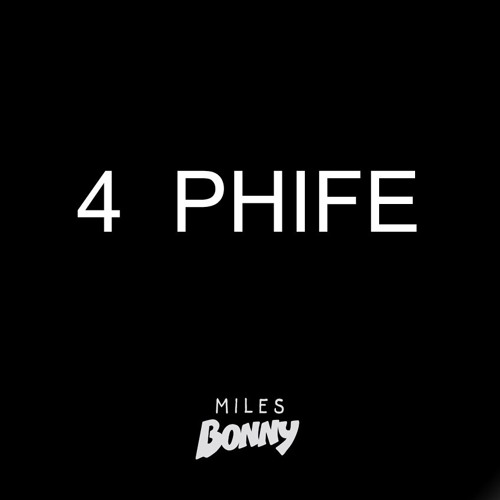 MilesBonny_4Phife