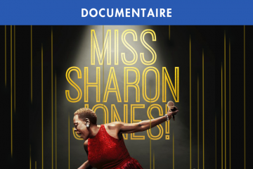 SHARON JONES : SON DESTIN HORS NORMES DANS UN DOCUMENTAIRE