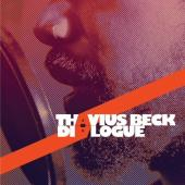 Thavius Beck / Dialogue