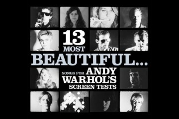 Dean & Britta / 13 Most Beautiful : Songs For Andy Warhol's Screen Test