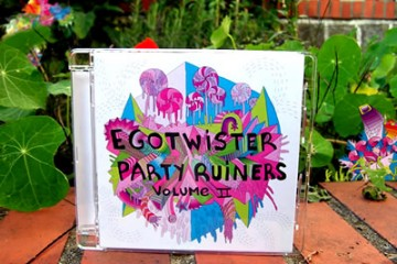 Egotwister Party Ruiners / Volume II