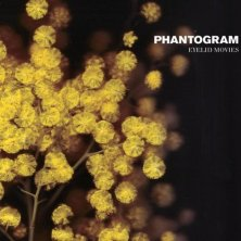 Phantogram / Eyelid Movies