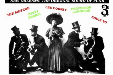 New Orleans Funk Vol. 3 – The Original Sound of Funk : Two-Way-Pocky-Way, Gumbo Ya Ya & The Mardi Gras Mambo