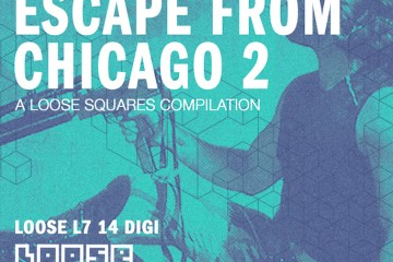 « Escape from Chicago 2 » : une excellente et frénétique compil de footwork en écoute