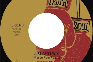 Lee Fields – Just Can't Win (Marco Polo Remix)
