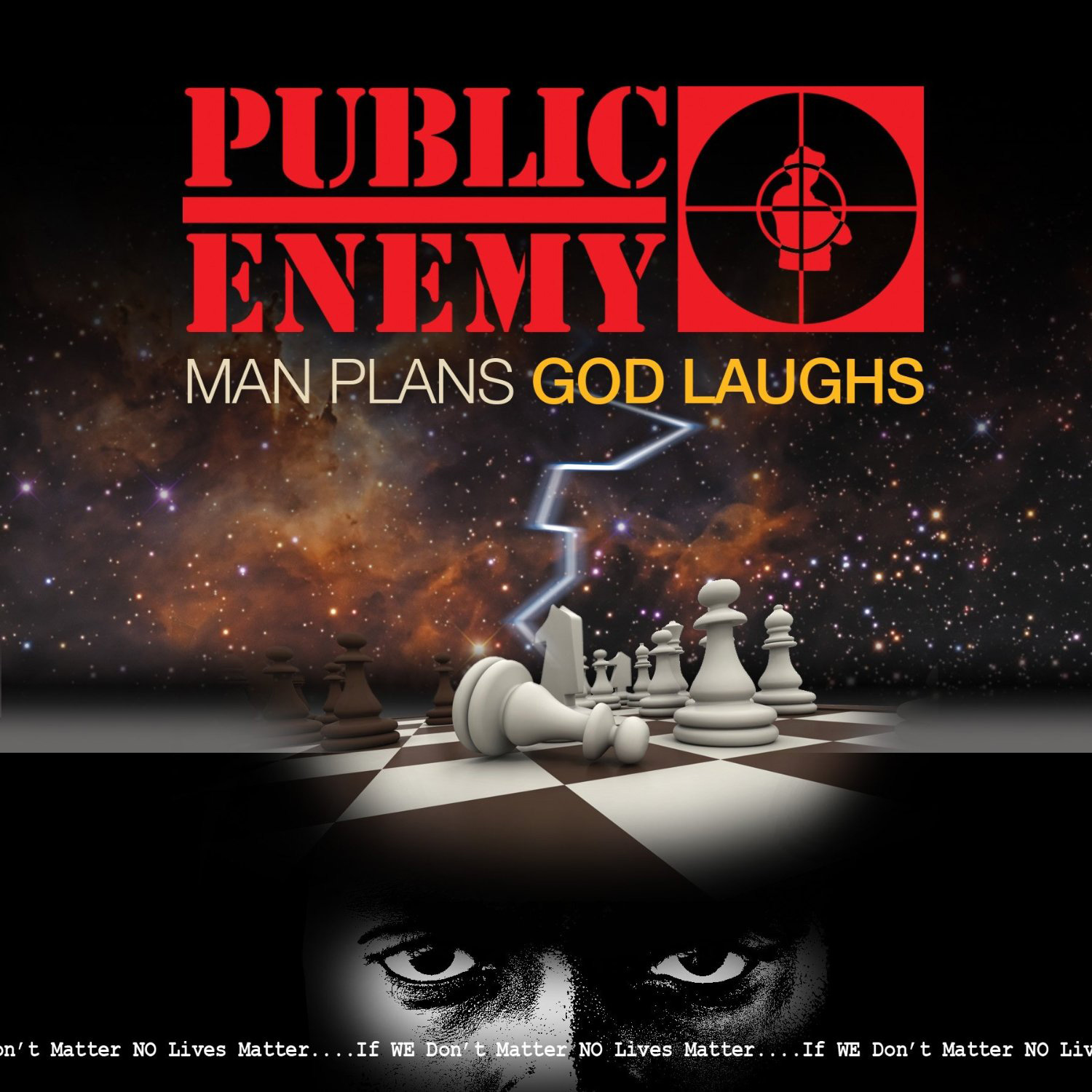 PUBLIC ENEMY : MAN PLANS GOD LAUGHS EST ARRIVE
