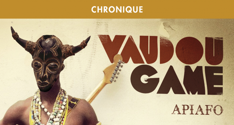 VAUDOU GAME : VOODOO CHILD