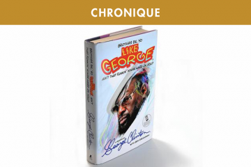 BROTHAS BE, YO LIKE GEORGE : LA BIO DE GEORGE CLINTON… PAR LUI MÊME