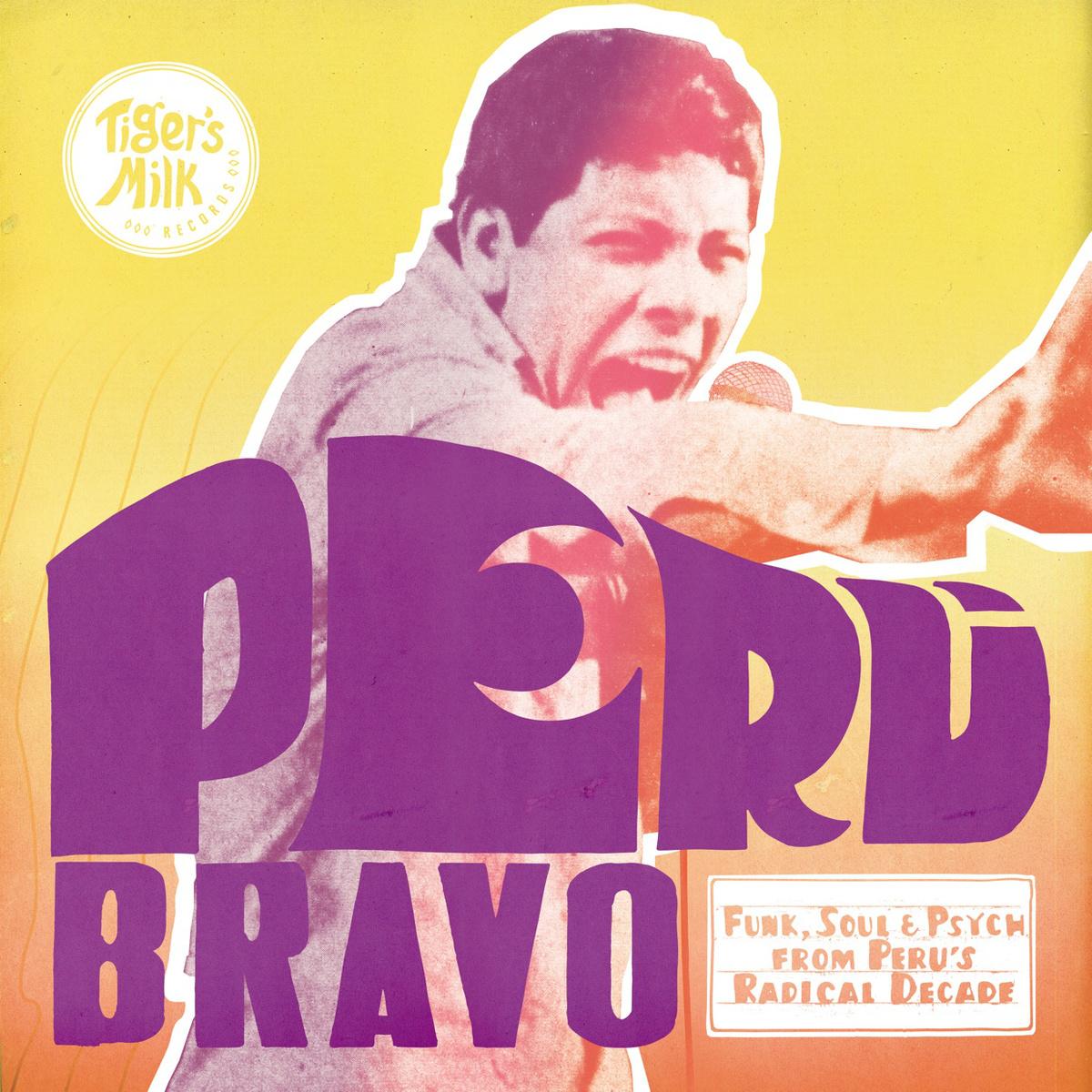 PERU BRAVO : FUNKY PEROU
