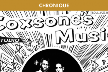 COXSONE'S MUSIC, THE FIRST RECORDINGS OF SIR COXSONE – THE DOWNBEAT 1960-63 (Soul Jazz Records – 2015)