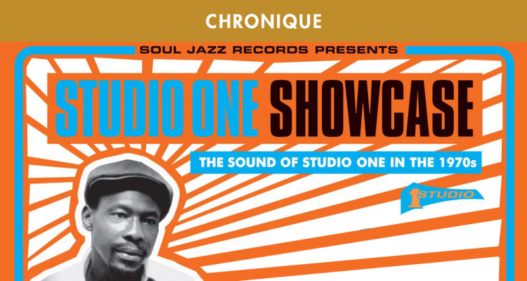 STUDIO ONE SHOWCASE : THE SOUND OF STUDIO ONE IN THE 70'S (Soul Jazz Records – 2016)