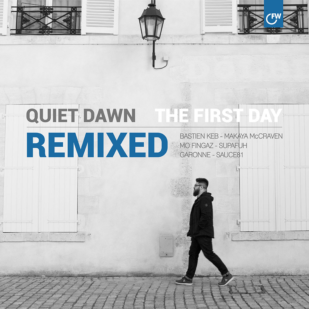 QUIET DAWN NOUS PARLE LUI-MÊME DE « THE FIRST DAY REMIXED »
