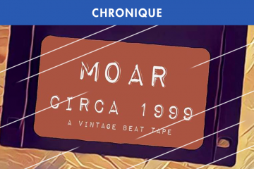 MOAR : CIRCA 1999 (A VINTAGE BEAT TAPE) EN FREE DOWNLOAD
