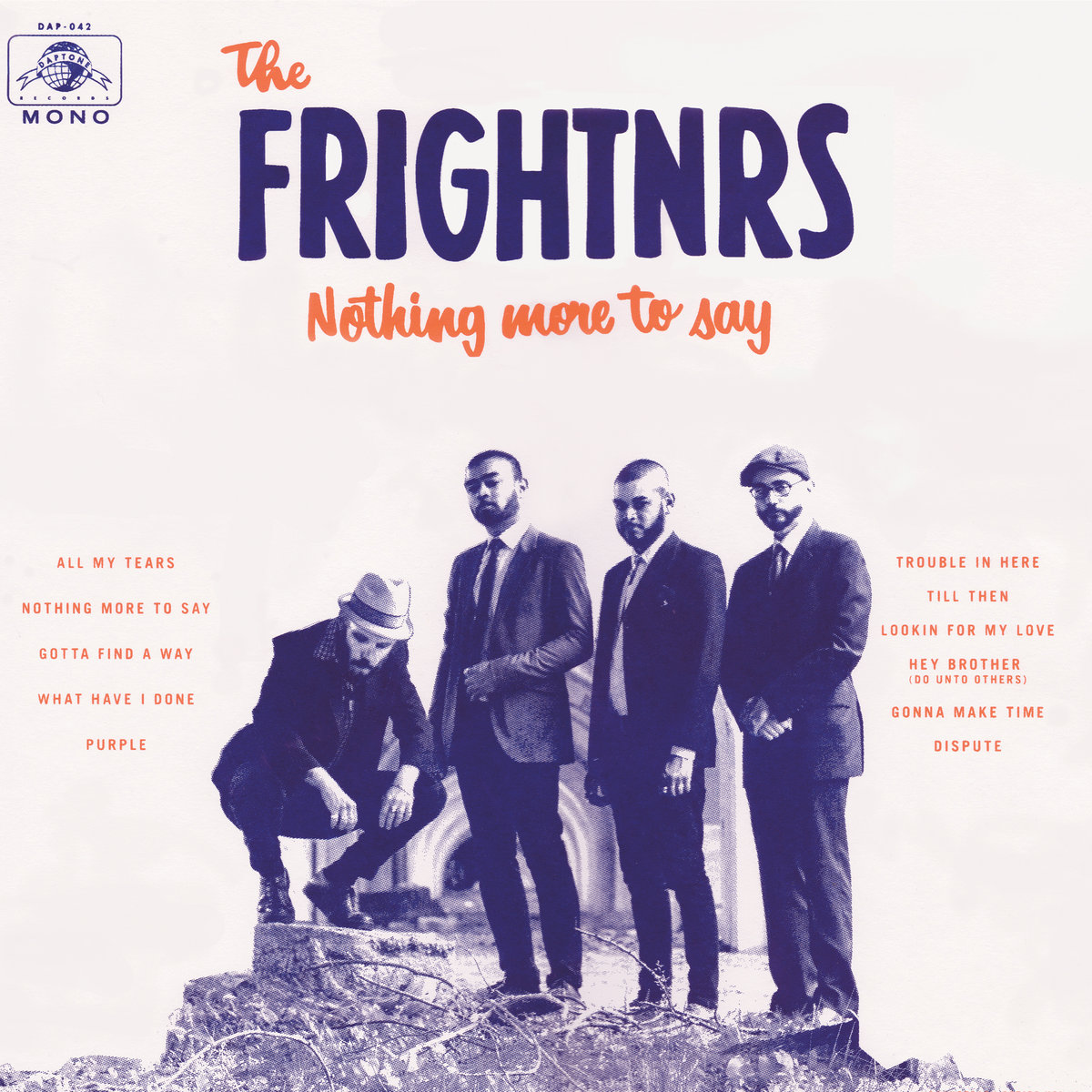 THE FRIGHTNRS : NOTHING MORE TO SAY
