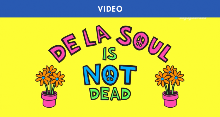 « DE LA SOUL IS NOT DEAD » : LE DOCUMENTAIRE DE MASS APPEAL
