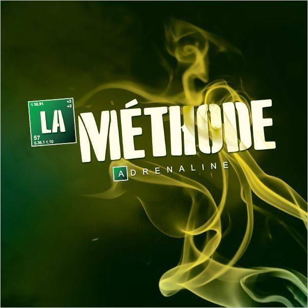 """LA MÉTHODE : L'ALBUM """"ADRENALINE"""" EST SORTI"""