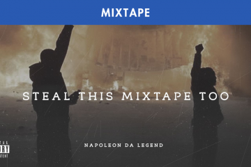 NAPOLEON DA LEGEND : STEAL THIS MIXTAPE TOO