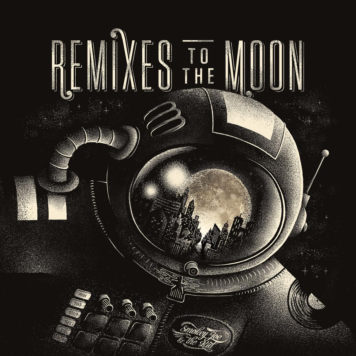"SMOKEY JOE & THE KID : LES REMIXES DE ""RUNNING TO THE MOON"" (FREE DOWNLOAD)"