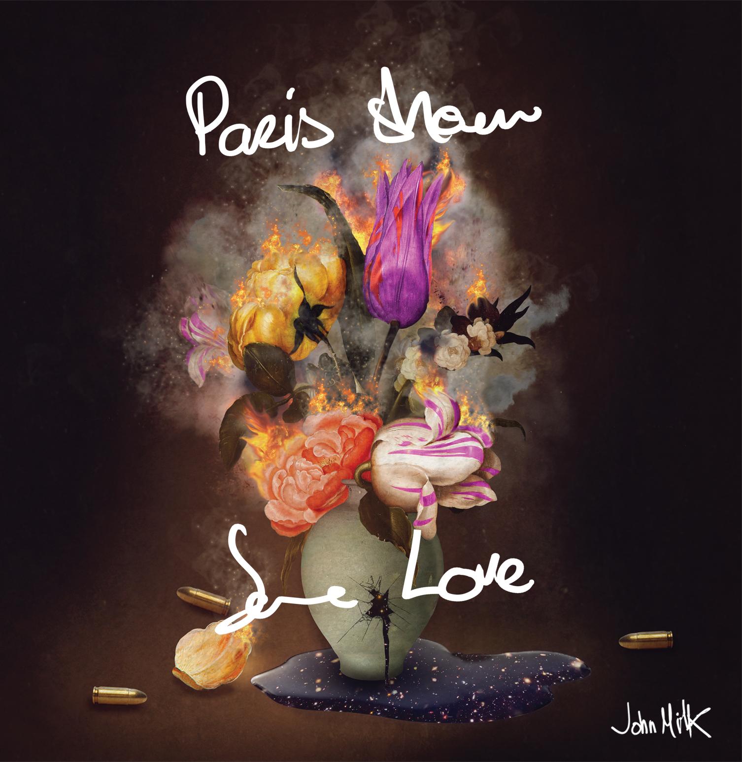 JOHN MILK : PARIS SHOW SOME LOVE