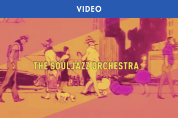 THE SOULJAZZ ORCHESTRA : LE CLIP DE « DOG EAT DOG »