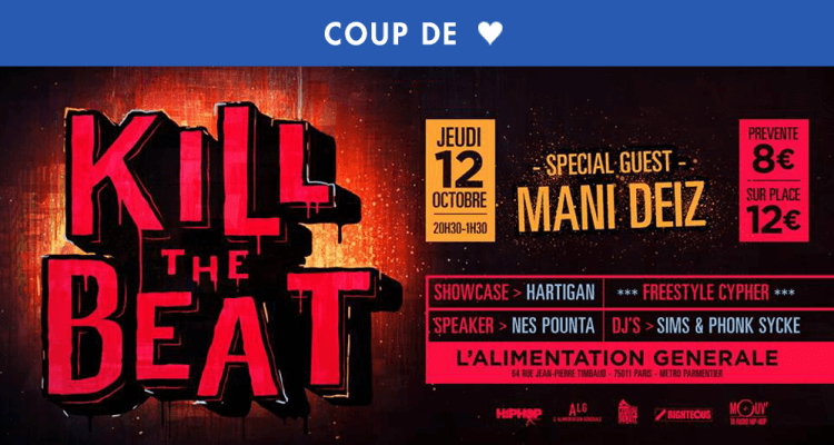 KILL THE BEAT PARTY : SPECIAL GUEST MANI DEIZ