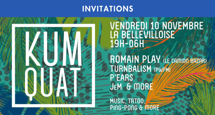 KUMQUAT MAXI FORMAT : ROMAIN PLAY & FRIENDS