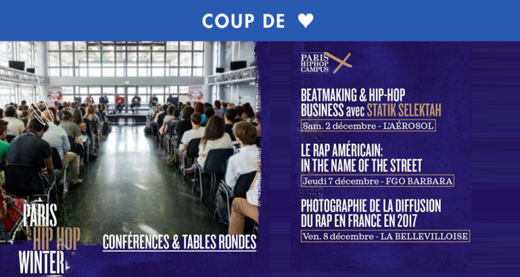PARIS HIP HOP CAMPUS : LE RAP AMÉRICAIN: IN THE NAME OF THE STREET