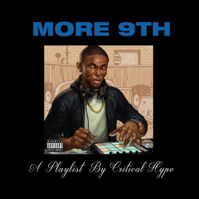 « MORE 9TH » : DJ CRITICAL HYPE MÉLANGE DRAKE ET 9TH WONDER