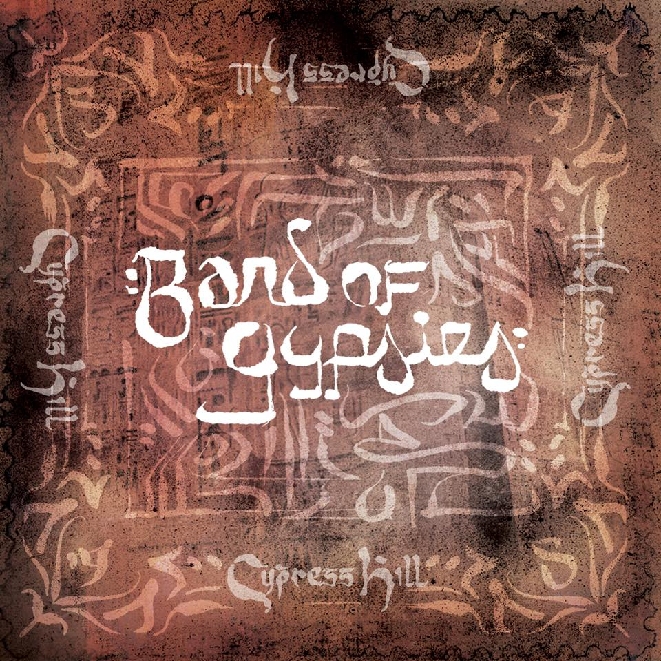 CYPRESS HILL : BAND OF GYPSIES