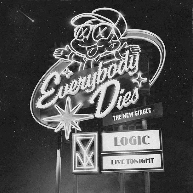LOGIC : EVERYBODY DIES