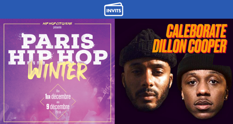 PARIS HIP HOP WINTER 2018 : CALEBORATE & DILLON COOPER + FINALE BUZZ BOOSTER IDF