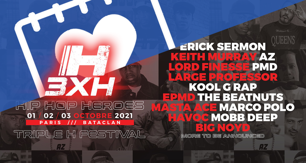 TRIPLE H FESTIVAL : HIP HOP HEROES @ PARIS